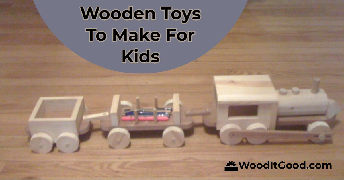 Wooden toys to make like this toy train.