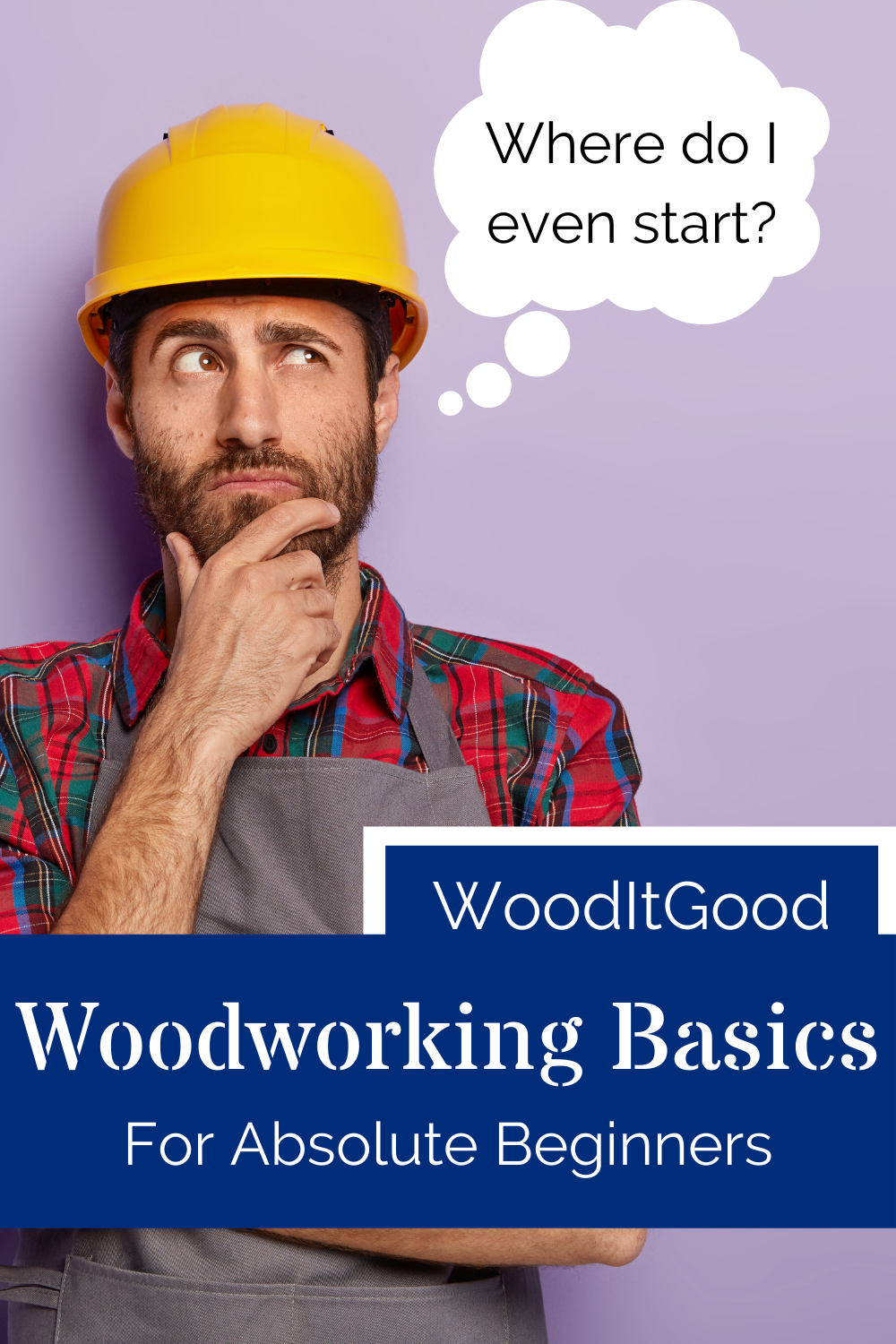 Woodworking basics, how to start and not get in over your head.