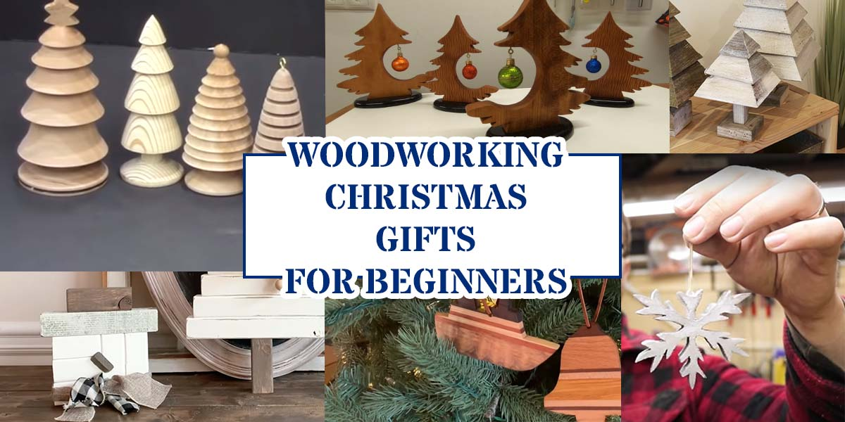 13 Woodworking Christmas Gifts for Beginners