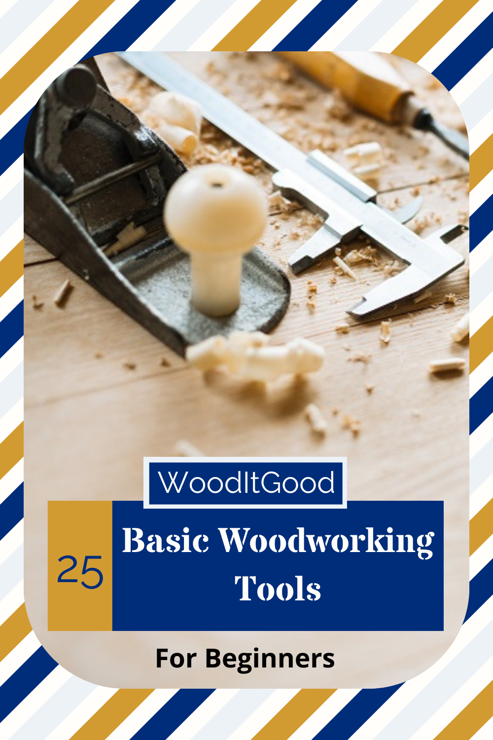 25 Basic Woodworking Tools for Beginners